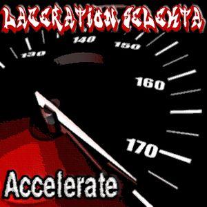 Laceration Selekta - Accelerate
