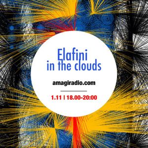 Elafini in the Clouds_My Beautiful Creatures_1 November_AmagiRadio