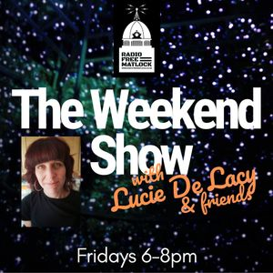 The Weekend Show with Lucie, Ash and special guest Ross Parker – Jan 11, 2019