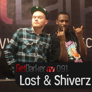 Lost b2b Shiverz - GetDarkerTV Live 91