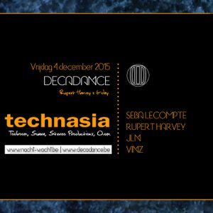 Rupert Harvey & JLN @ Nachtwacht with Technasia 04/12/2015