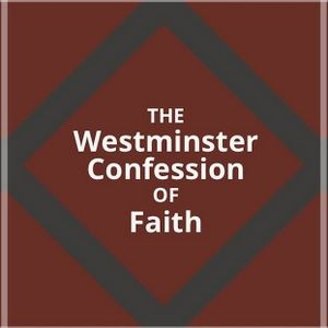 Westminster Confession - On the Holy Trinity