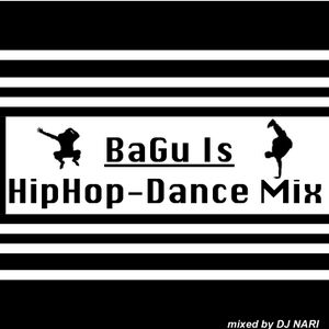 BaGu Is-HipHop Dance MIX