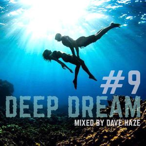 Dave Haze - Deep Dream #9