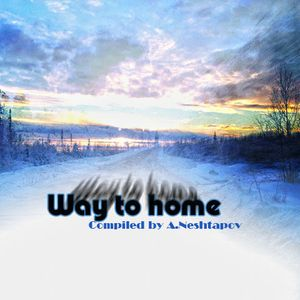 Compiled by A.Neshtapov - Way to home