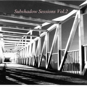 Subshadow Sessions Vol.2