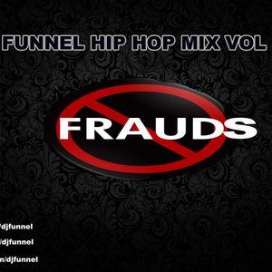 DJ FUNNEL HIP HOP MIX VOL.64. - NO FRAUDS
