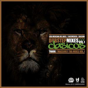 Dubstep Mixes Clásicos Vol.1 / Massive!! Tha Mixes Vol. 1