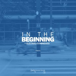 IN THE BEGINNING 001 By GUSTAVO DOMINGUES