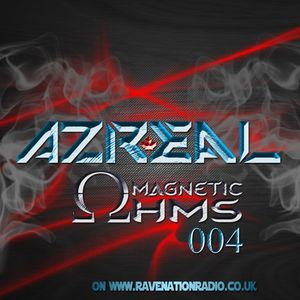 True North Trance Presents: Azreal Magnetic Ohms Ep. 004