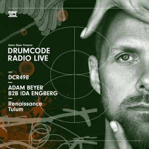 DCR498 – Drumcode Radio Live – Adam Beyer B2B Ida Engberg live from Renaissance in Tulum