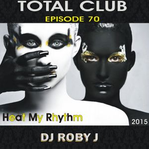 TOTAL CLUB 70 - HER MY RHYTHM - DJ ROBY J