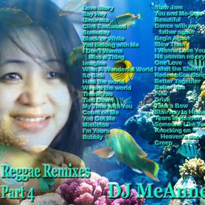 DJ MeAnne - Reggae Twisted Remixes Part 4