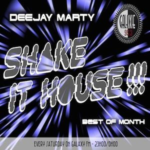 Shake It House On Galaxieradio @15.01.2017 by Deejay Marty