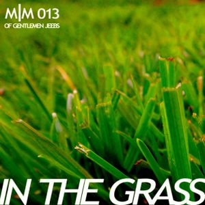m|m 013: in the grass