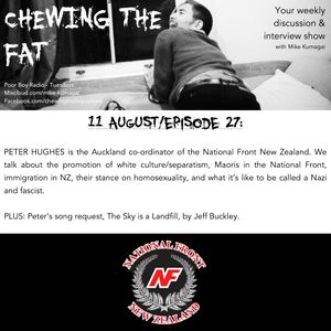Episode 27 - Peter Hughes - National Front Auckland Co-ordinator