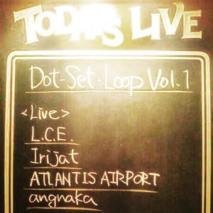 10.11.2012_Dot-Set-Loop Vol.1 in Motosumiyoshi_AngnakaDjaySet