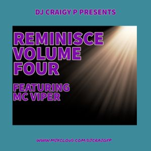 DJ Craigy P & MC Viper - Reminisce Volume Four