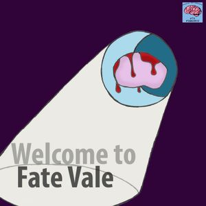 Ep.44 Welcome to Fate Vale (Halloween Special)