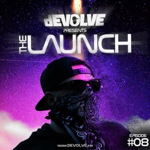 The Launch #08 by dEVOLVE