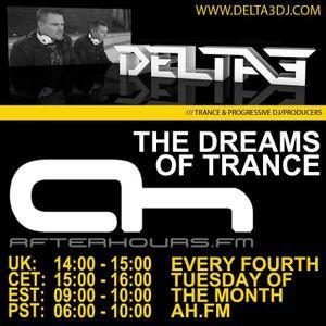 Delta3 - The Dreams Of Trance 009