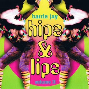 Hips and Lips Volume 3 (2001)