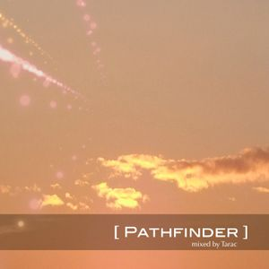 Pathfinder (DJ Set)