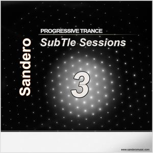 SubTle Sessions 3 (Progressive Trance)
