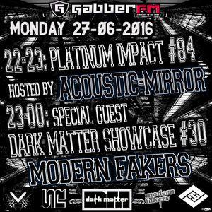 The Antemyst - Platinum Impact 84 (Gabber.fm) 27-06-2016