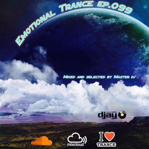 Emotional Trance ep.099(Master dj)