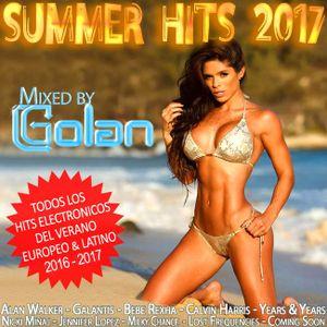 SUMMER HITS 2017 Mixed by DJ Golan