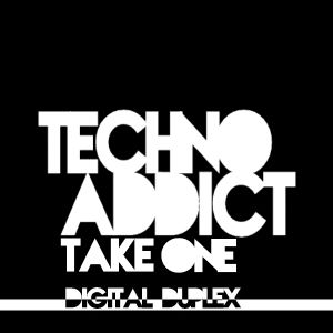 Techno Addict - Take One w. Digital Duplex