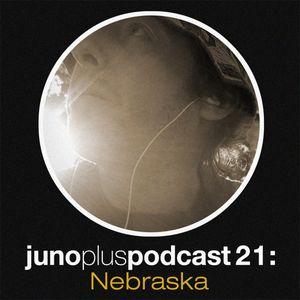 Juno Plus Podcast 21 - Nebraska