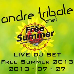 Andre Tribale live @ Free Summer 2013 - 2013-07-27