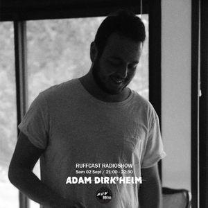 Ruffcast #36 - Risolee w/ Adam Dirk'heim - 2 septembre 2017