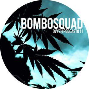 DVYZH Podcast #11 - Bombosquad