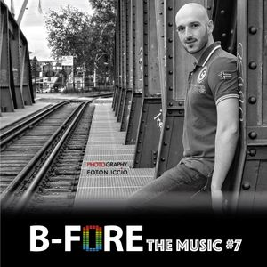 B-FORE the Music #7