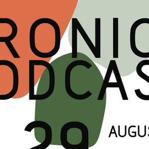 Dronica #29 - Monday the 19th of August 2019