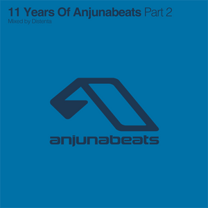 11 Years Of Anjunabeats (Part II) (Mixed by Distenta)