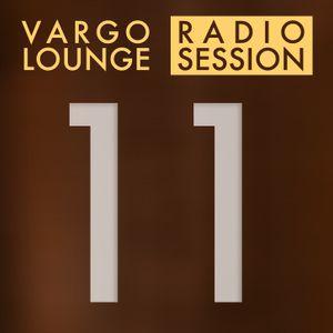 VARGO LOUNGE - Radio Session 11