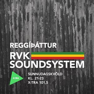 Reggíþáttur RVK Soundsystem #013 (FM Xtra 101,5 - 24.08.2014)