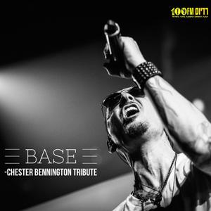BASE Chester Bennington tribute 20.7.17 MASTERED
