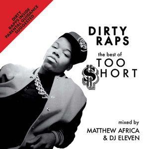 Dirty Raps: The Best of Too Short