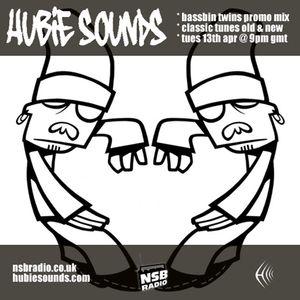 Hubie Sounds 011 - 13th Apr 2010 - Part 1