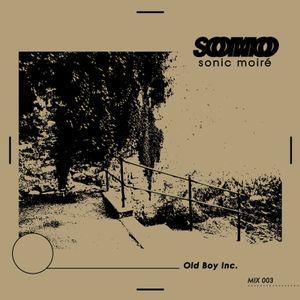 SOMO MIX 003 Old Boy Inc.