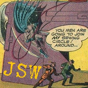 JSW Show 115 (A chance encounter between Batman and a sewing machine)