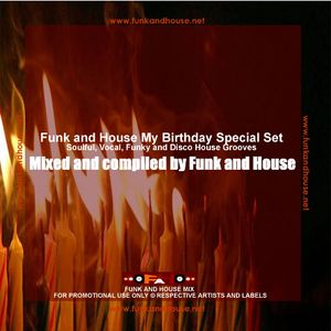 Funk and House - My birthday special set
