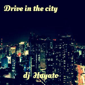 Drive in the city (Japanese pop)