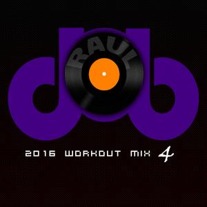 Raul CH (dOb) - WorkOut Mix 4 (2016)