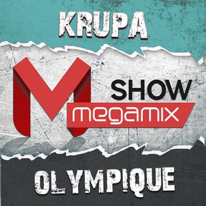 Megamix Show #010 by Krupa & Olympique [13/10/2013]
